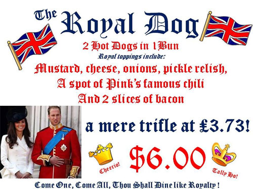 PINK'S WELCOMES THE ROYAL COUPLE TO L.A. by offering The Royal Dog on the menu and now has a banner across the front of Pink's saying