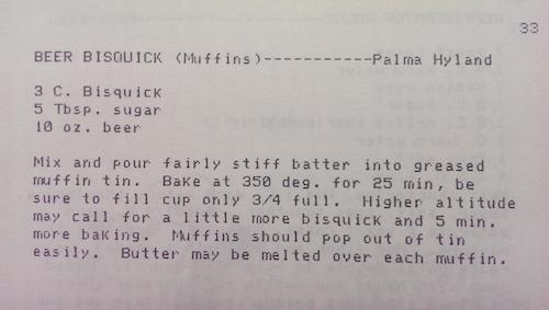 Beer Bisquick Muffins recipe. 3 C. Bisquick 5 Tbsp. sugar 10 oz. beer
